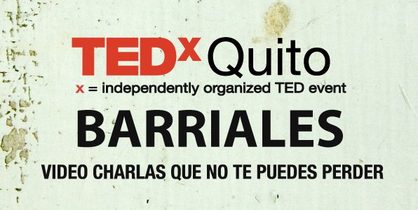 TEDxQuito Barriales